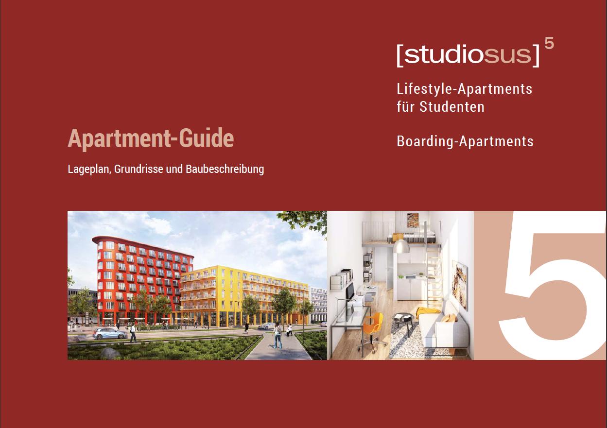 Titelseite des Apartment-Guides des studiosus 5 Neubauprojekts mit Lifestyle-Apartments für Studenten in Augsburg inklusive Lageplan des Apartmenthauses, Grundrissen der Wohnungen und Baubeschreibung